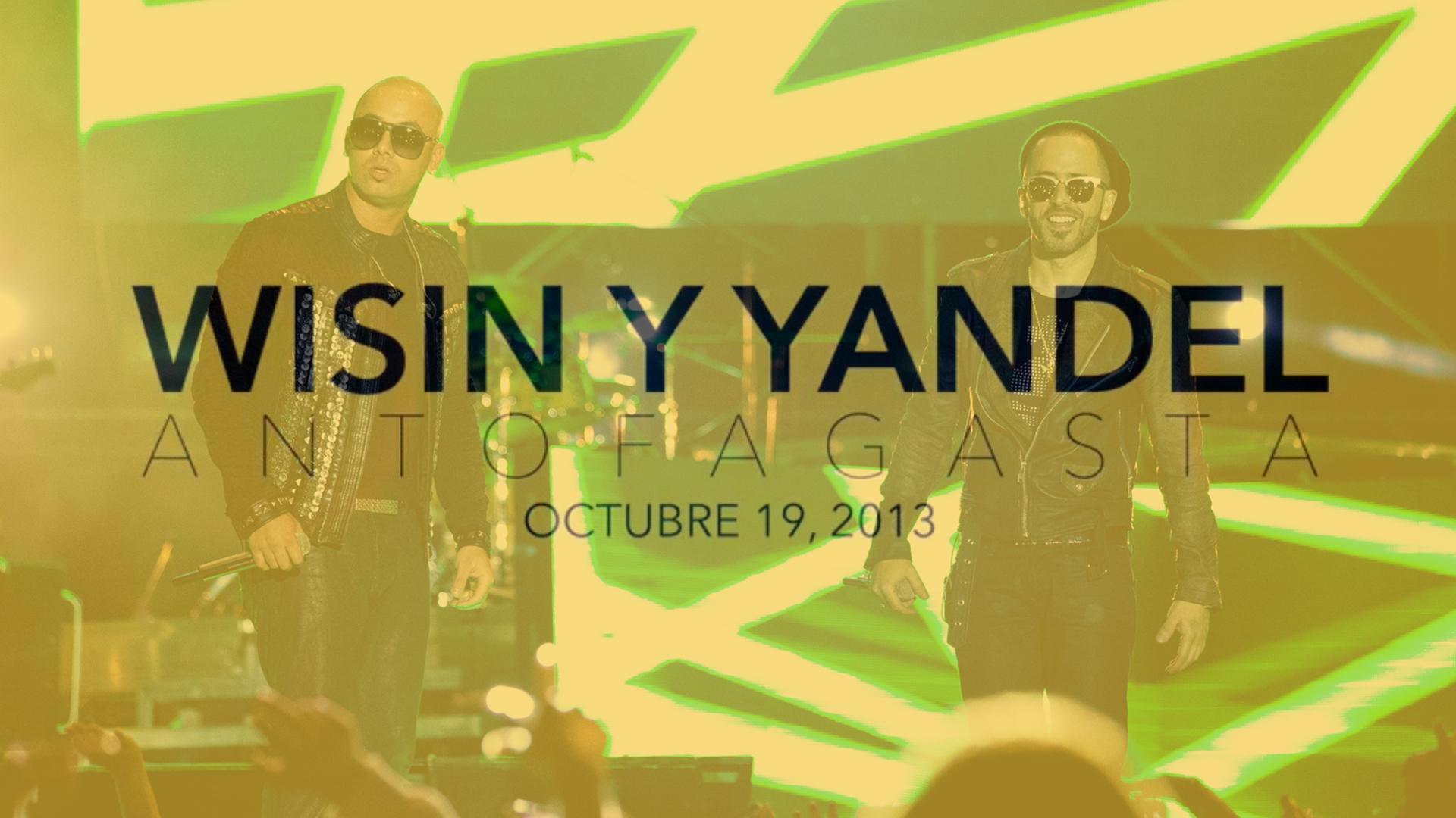WISIN Y YANDEL ANTOFAGASTA CHILE 2013