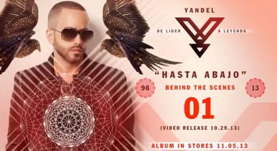 "Yandel ""Hasta Abajo"" Music Video Behind The Scenes Webisode 01"
